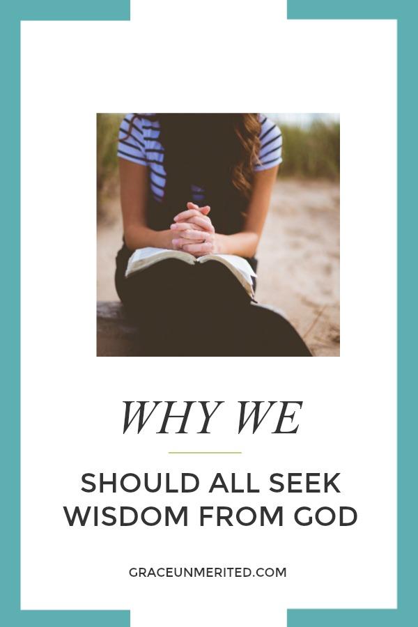 Why we should all seek wisdom from God